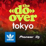 DJ Kiyo Live @ The Do-Over Tokyo (10.13.13)