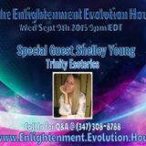The Enlightenment Evolution Hour w/Guest Shelley Young 9/9/15