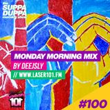 SDMS | DeeJSly Monday Morning Mix - Episode 100