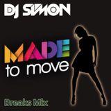 DJ Simom - Made to move (Breaks Mix 2015)