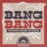 BANG BANG Reggae boss sounds