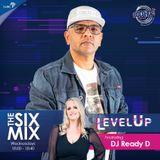 Dj Ready D plays The Six Mix (8 Jan 2020)