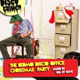 BEDMO DISCO'S OFFICE XMAS PARTY [MIXED BY SELL BY DAVE]