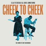 """Believe Your Ears""  Ella Fitzgerald & Louis Armstrong: ""Cheek to Cheek-The Complete Duets"""