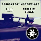 Cosmicleaf Essentials  #03 by DENSE