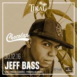 DJ Jeff Bass - Chocolate@Tikal Warm Up 2016