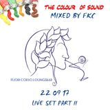 Fuori Corso Loungebar The Colour of Sound Live Set mixed by FKC - Part II