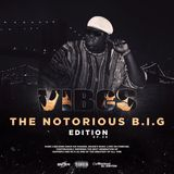 VIBES EP.39 (THE NOTORIOUS B.I.G EDITION)