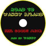 ROAD TO WAKKY ISLAND FEEL GOOD!!MIX2