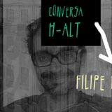 Conversa H-alt-24º episódio- Filipe Duarte
