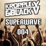 Kropplex & Blackv - Superwave EP 004