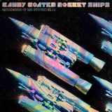CANDY COATED ROCKET SHIPS - Messengers Of Neo Psychedelia #02