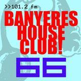 Banyeres House Club #66 24/07/2014