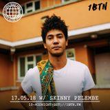 Global Beats Radio - May 17th 2018 W/ Skinny Pelembe