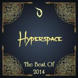 Hyperspace | Episode 008 | The Best Of 2014