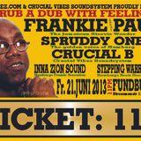 Crucial vibes Sound feat. Spruddy One and Frankie Paul at Fundbureau Hamburg