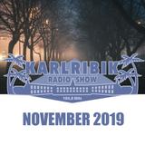 KarlribikRadioShow - November 2019