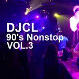DJCL 90's Nonstop Vol.3