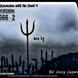 """Ascension with the devil !!""  by   DJ Jessy James"