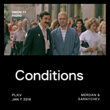 Conditions @ UNION 77 RADIO 7.01.2016 'Merdan & Sarnychev'