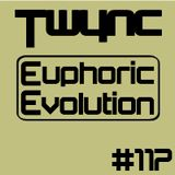 Twync presents Euphoric Evolution 117