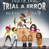 Twins of Twins - Trial And Error Vol 9