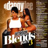 Dj Danny Dee BedRoom Blends Pt.3