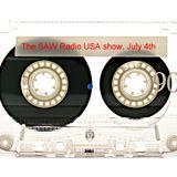 The Saw Radio USA Radio Show, July 4th