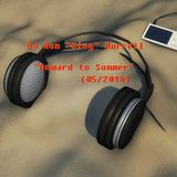 DJ Ron King Burrell - Onward To Summer (05/2015)