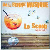 Le Scoob / Summer 2017 / Minimix #1