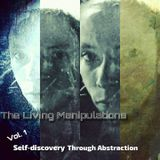 M Dubz - The Living Manipulations Vol. I: Self-discovery Through Abstraction