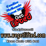 Get Lifted Guest Mix from Candice McKenzie