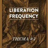 Liberation Frequency Thema #04