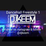 DJ Keem *Dancehall Freestyle 1* 2016