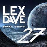 Lex Dave - Space Session #27