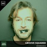 BRM Local Heroes #017 - GROOVE SQUARED - www.barburroom.eu