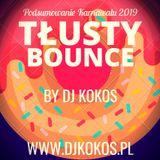 DJ KOKOS - Tłusty Bounce - Podsumowanie Karnawału 2019 [www.djkokos.pl]