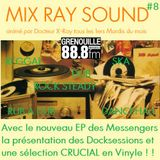 MIX RAY SOUND # 8 DOCK SESSION WITH MESSENGERS - RAW prods