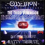 Ratty Obsession 3rd Dimension Tribute