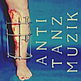 ANTI TANZ MUZIK!!! ((((Power Electronics///Experimental//Noise)))