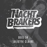 Nachtbrakers Mixtape 14 - Juliette Claire