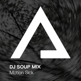 DJSoupMix – Motion Sick [True Lovers Mix]