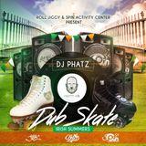 Roll Jiggy Presents DJ Phatz DUB Skate Session - TeamJiggy Radio