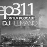 ONTLV PODCAST - Trance From Tel-Aviv - Episode 311 - Mixed By DJ Helmano