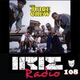 IrieRadio 108 - Juice Crew Episode