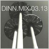 dinn.mix.03.13