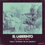"""Henry Saiz - El Laberinto en Radio 3. Ep #02 """"El Reino de los Sueños"""""""
