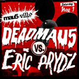 Deadmau5 vs Eric Prydz (Mau5-ville) - Live @ Hard Day of the Dead (USA) - 01.11.2014