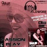 Passion Play Radio Show Ep 08