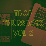 TRAP THURSDAYS VOL 2